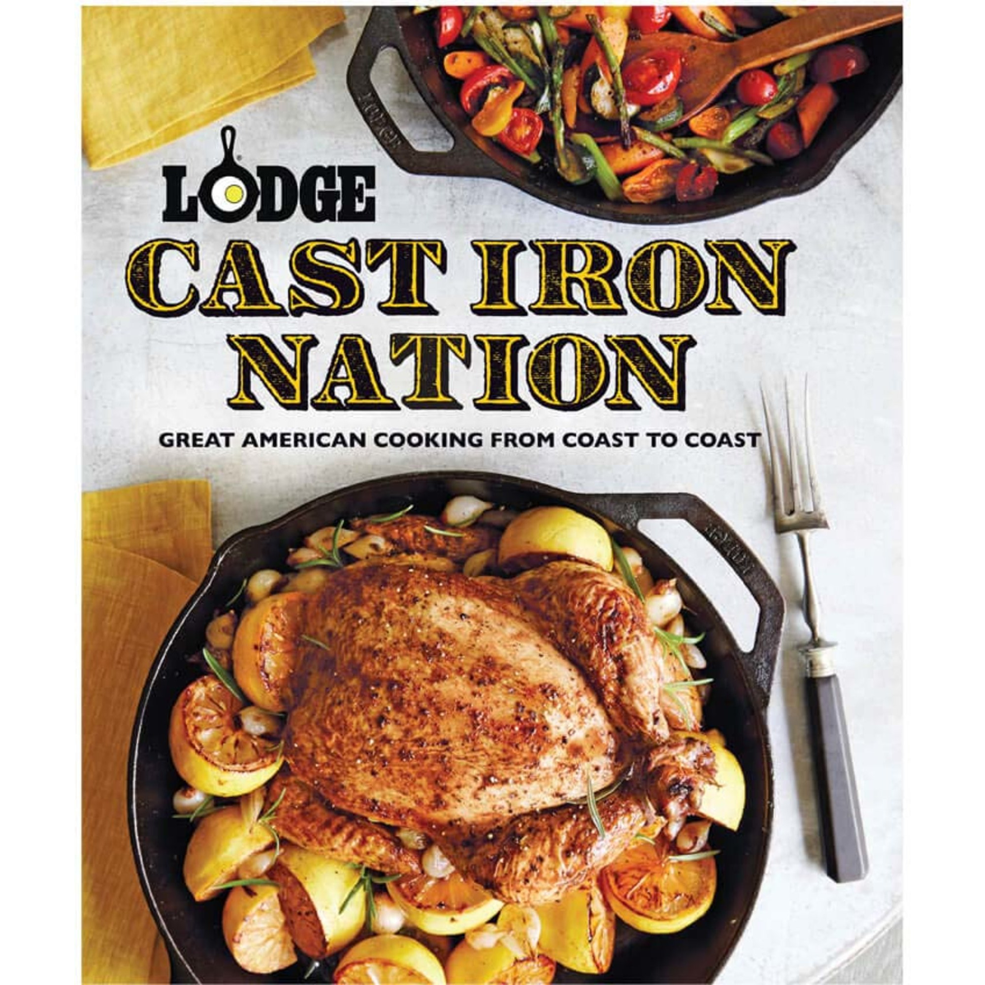 Lodge Kokbok Cast Iron Nation: GreatAmerican Cooking from Coast to Coast